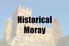 Historical Moray, Scotland